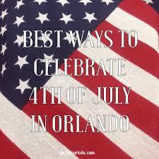 Best Thanksgiving Dinner In Orlando Best Ways To Celebrate 4th Of July In Orlando Go Epicurista