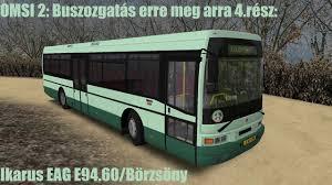 omsi 2 buszozgatás erre meg arra 4 rész ikarus eag e94 60