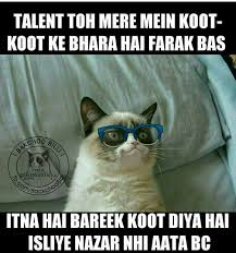 Mere Cat Meme - sahi m yaar raj baby you don t love me but still tu meri jaan