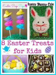 8 easter treats for kids food fun friday mess for less