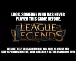 A League Memes - the league of legends community thats what happened to me