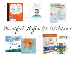 mindful gifts for children playful learning