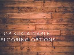george hrunka presents top sustainable flooring options