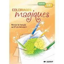 coloriages magiques français cp achat vente livre marie laure