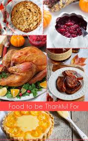 food to be thankful for thanksgiving feast recipes at foodie
