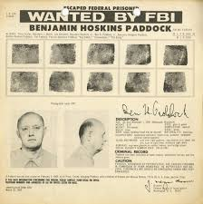 las vegas shooter stephen paddock s money guns and motive money an fbi wanted poster for escaped bank robber benjamin hoskins paddock aka big daddy