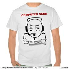 Internet Meme Shirts - computer nerd internet meme face shirts fde ab gy fview padding