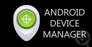android device manager a complete guide to android device manager droidviews