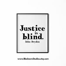 Justice Is Blind Justice Is Blind Law Graduation Gift Home Decor Legal