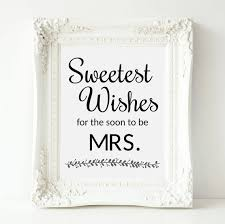 bridal shower wish sweetest wishes for the soon to be mrs bridal by orchardberry