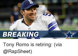 Retirement Meme - breaking tony romo is retiring via meme on me me