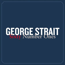 sixty number ones by george strait on spotify