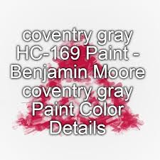 the 25 best coventry gray ideas on pinterest benjamin moore
