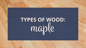 tiger maple wood kitchen cabinets types of wood what is maple wood for