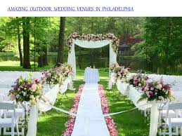 outdoor wedding venues in amazing outdoor wedding venues in philadelphia