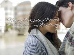 Loving Happy Birthday Quotes by Happy Birthday Wishes For Husband And Boyfriend Quotes And