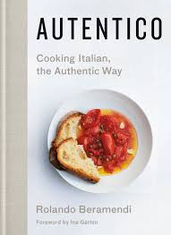 Cooking Italian Comfort Food Autentico Cooking Italian The Authentic Way Cookbook Signed By