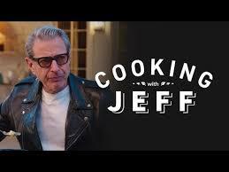 Jeff Goldblum Meme - img putmelike com 2018 03 cooking with jeff goldbl