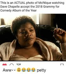 Aww Memes - this is an actual photo of monique watching dave chapelle accept