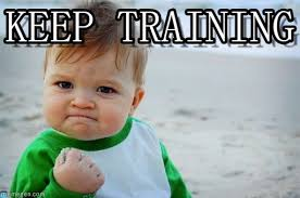 Training Meme - keep training success kid original meme on memegen