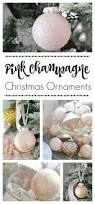 diy pink champagne christmas ornaments town u0026 country living