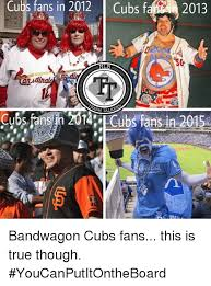 Cubs Fan Meme - 25 best memes about ultimate bandwagon jersey ultimate