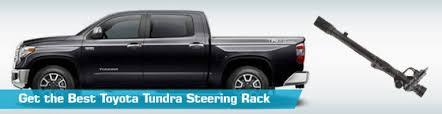 toyota tundra rack toyota tundra steering rack steering racks a1 cardone maval