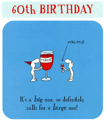 funny 60th birthday card merlot rather than merlittle comedy