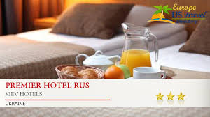 premier hotel rus kiev hotels ukraine youtube