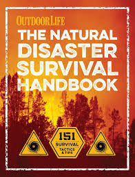the natural disaster survival handbook book by the editors of