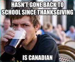 Canada Memes - 7 rib tickling canadian thanksgiving memes