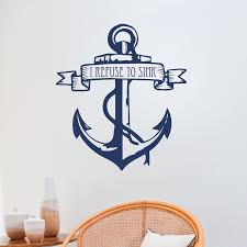 i refuse to sink anchor wall quotes decal wallquotes com i refuse to sink anchor
