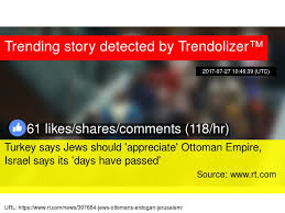 Ottoman Empire Israel Turkey Says Jews Should 039 Appreciate 039 Ottoman Empire