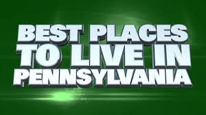 10 best places to live in pennsylvania 2014 youtube