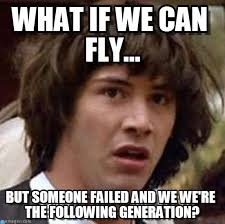 Humans Meme - flying humans what if we can fly on memegen