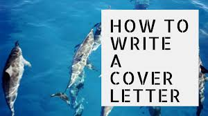 how to write a cover letter to a resume how to write a cover letter for marine science and conservation how to write a cover letter for marine science and conservation