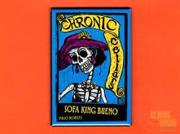 chronic cellars sofa king bueno chronic cellars sofa king bueno label 2x3 fridge locker magnet paso