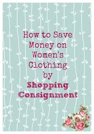 how to save money on women u0027s clothing consignment shopping