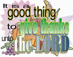 song for thanksgiving christian maxevangel it is a good thing to give thanks