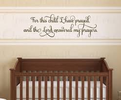 Scripture Wall Decals For Nursery Nursery Wall Decal For This Child I Prayed Vinyl Wall