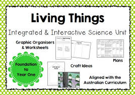 integrated and interactive science unit on living things for years
