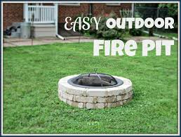 Easy Backyard Fire Pit Designs by Laura U0027s Plans Easy Outdoor Fire Pit