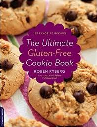 the ultimate gluten free cookie book roben ryberg 9780738213767