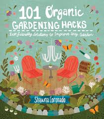 home and garden television design 101 101 organic gardening hacks eco friendly solutions to improve any