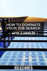 linkedin labs resume builder 10 linkedin profile words recruiters must avoid infographic how to dominate your job search with linkedin the only drawback to resume builder