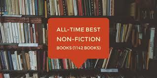 all time best non fiction books 1142 books u2013 bookadvice u2013 medium