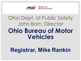 ohio bureau of motor vehicles ohio dept of safety born director ohio bureau of motor