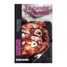 cuisine bordelaise la cuisine bordelaise label üs