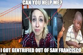 San Francisco Meme - san francisco imgflip