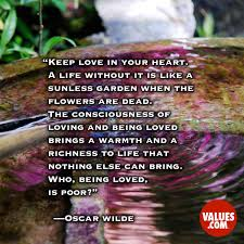 Loving Inspirational Quotes by Keep Love In Your Heart A Life Without It Is Like A Sunless